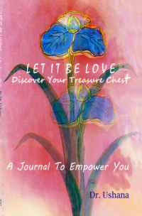 Let It Be Love – Journal I, Ushana